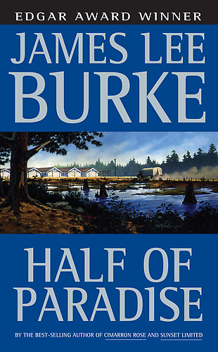 Half of Paradise, James Lee Burke