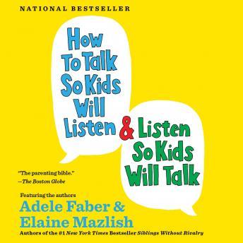 How to Talk So Kids Will Listen & Listen So Kids Will Talk Audiobook Free Download Online