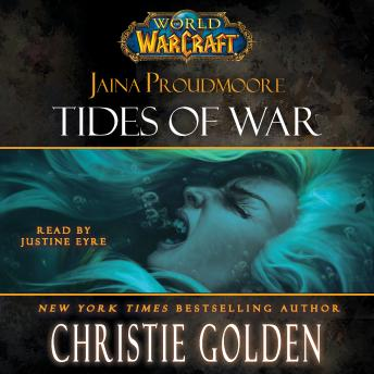 Download World of Warcraft: Jaina Proudmoore: Tides of War by Christie Golden