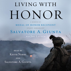 Living With Honor: A Memoir, Salvatore Giunta