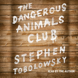 Dangerous Animals Club, Stephen Tobolowsky
