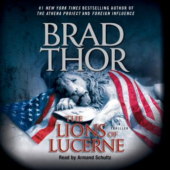 Download Lions of Lucerne by Brad Thor