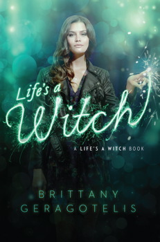 Life's a Witch, Brittany Geragotelis
