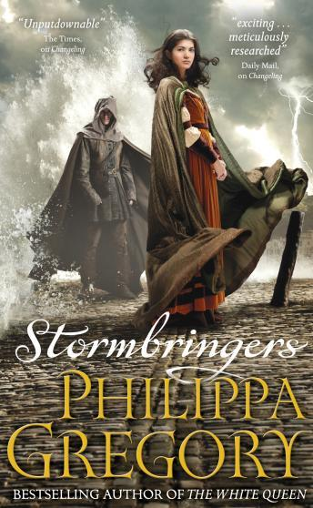 Stormbringers, Philippa Gregory