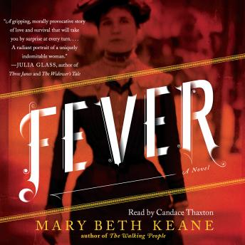 Fever: A Novel, Mary  Beth Keane