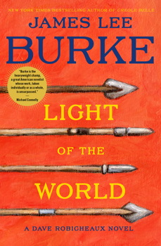 Light Of the World: A Dave Robicheaux Novel, James Lee Burke