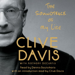Soundtrack of My Life, Clive Davis