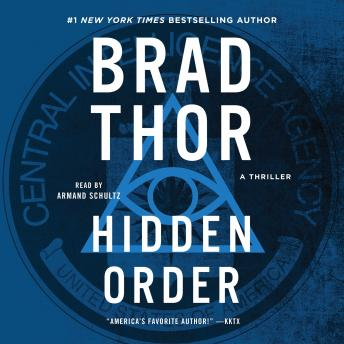 Download Hidden Order: A Thriller by Brad Thor