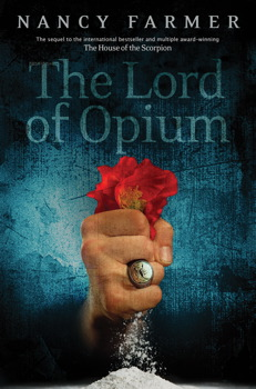 Lord of Opium, Nancy Farmer