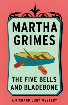 Five Bells and Bladebone, Martha Grimes