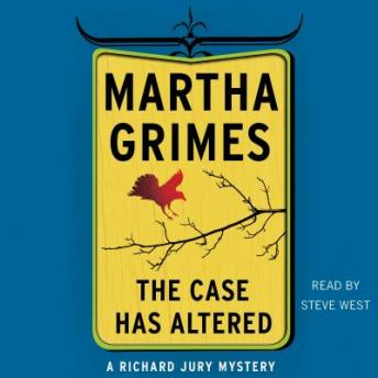 Case Has Altered: A Richard Jury Mystery, Martha Grimes