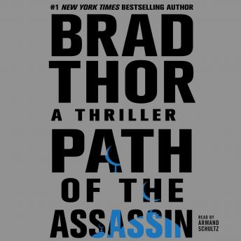 Path of the Assassin: A Thriller, Brad Thor