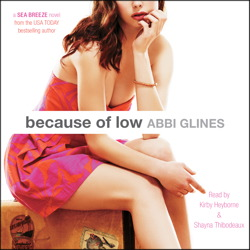 Because of Low, Abbi Glines