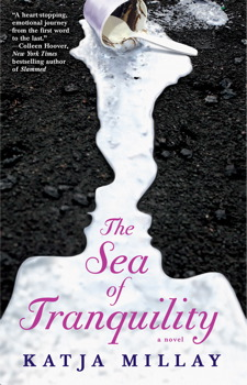 Sea of Tranquility: A Novel, Katja Millay
