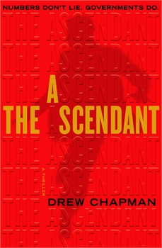 Ascendant: A Novel, Drew Chapman