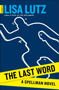 Last Word: A Spellman Novel, Lisa Lutz