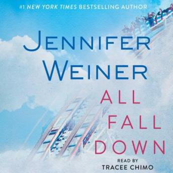 All Fall Down, Jennifer Weiner