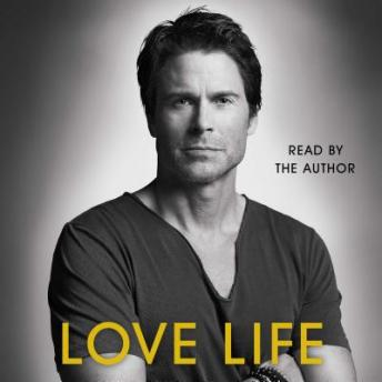 Download Love Life by Rob Lowe