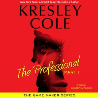 Professional: Part 1, Kresley Cole