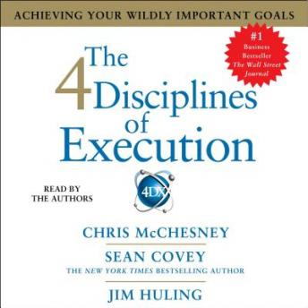 4 Disciplines of Execution: Achieving Your Wildly Important Goals sample.