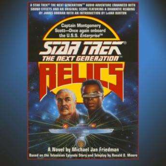 Star Trek: The Next Generation: Relics, Michael Jan Friedman
