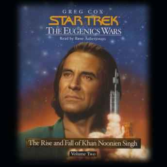 STAR TREK: THE EUGENICS WARS, VOLUME #2: Kahn Noonien Singh: The Rise and Fall