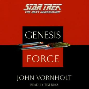 Star Trek: The Next Generation: The Genesis Force, John Vornholt