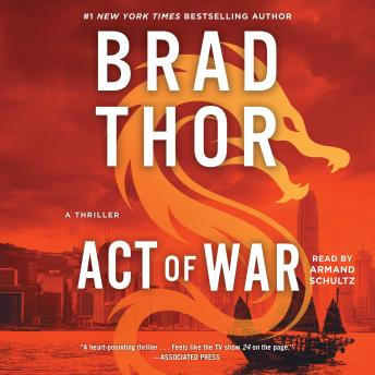 Download Act of War: A Thriller by Brad Thor