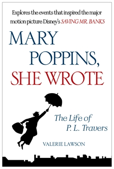 Mary Poppins, She Wrote: The Life of P. L. Travers, Valerie Lawson