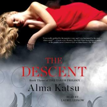 Descent: Book Three of the Taker Trilogy, Alma Katsu
