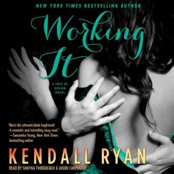 Working It, Kendall Ryan