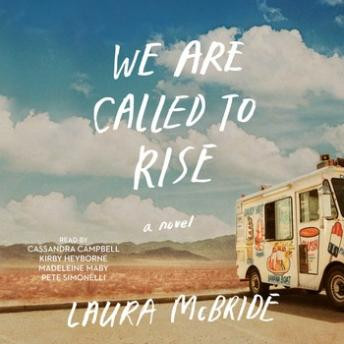 We Are Called to Rise: A Novel, Laura McBride