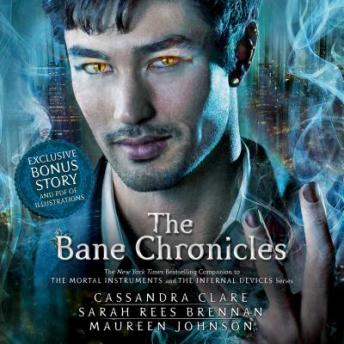 Download Bane Chronicles by Cassandra Clare, Sarah Rees Brennan, Maureen Johnson