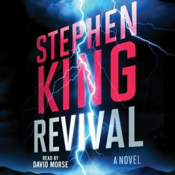 Revival: A Novel, Stephen King