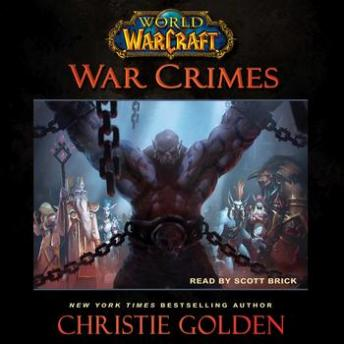 World of Warcraft: War Crimes, Christie Golden