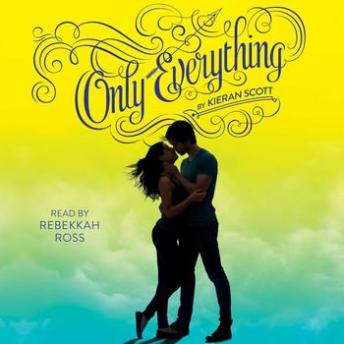 Only Everything, Kieran Scott
