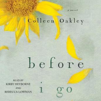 Before I Go, Colleen Oakley
