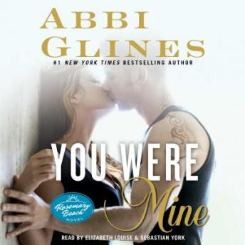 Download You Were Mine: A Rosemary Beach Novel by Abbi Glines