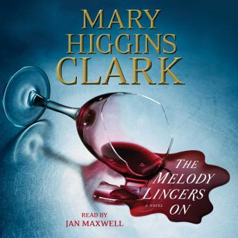 Melody Lingers On, Jan Maxwell, Mary Higgins Clark