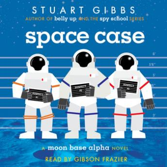 Space Case, Stuart Gibbs