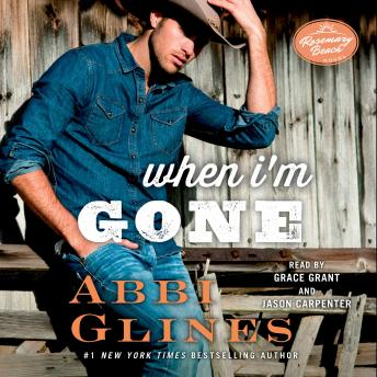 When I'm Gone: A Rosemary Beach Novel