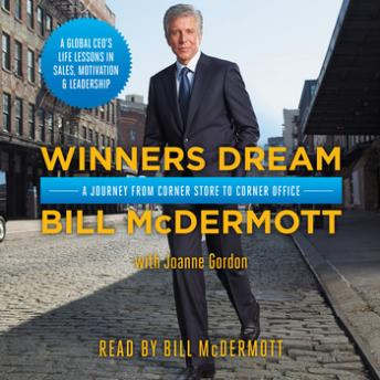 Download Winners Dream: A Journey from Corner Store to Corner Office by Bill Mcdermott