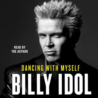 Dancing with Myself, Billy Idol