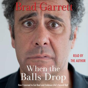Download When the Balls Drop by Brad Garrett
