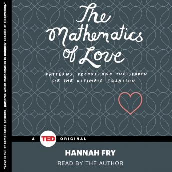 Download Mathematics of Love by Hannah Fry