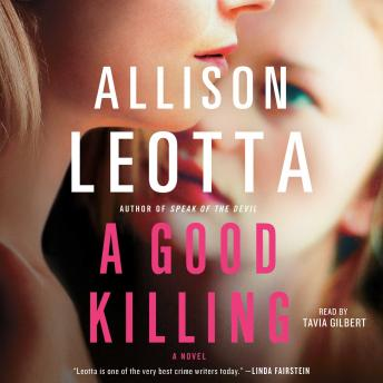 Good Killing: A Novel, Allison Leotta