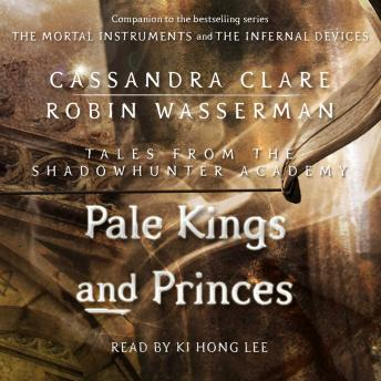 Pale Kings and Princes, Robin Wasserman, Cassandra Clare