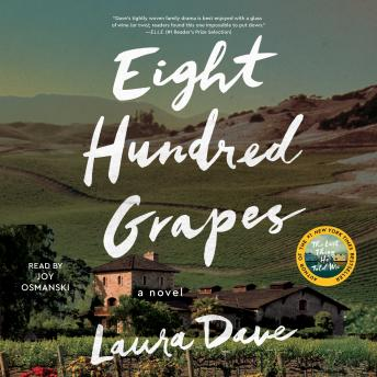 Eight Hundred Grapes: A Novel, Laura Dave