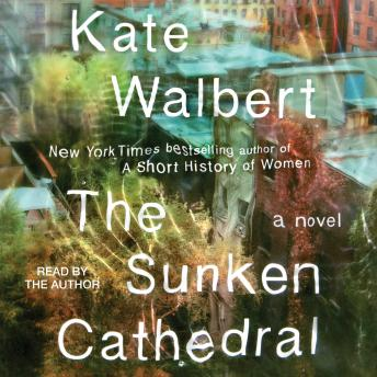 The Sunken Cathedral: A Novel