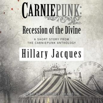 Carniepunk: Recession of the Divine